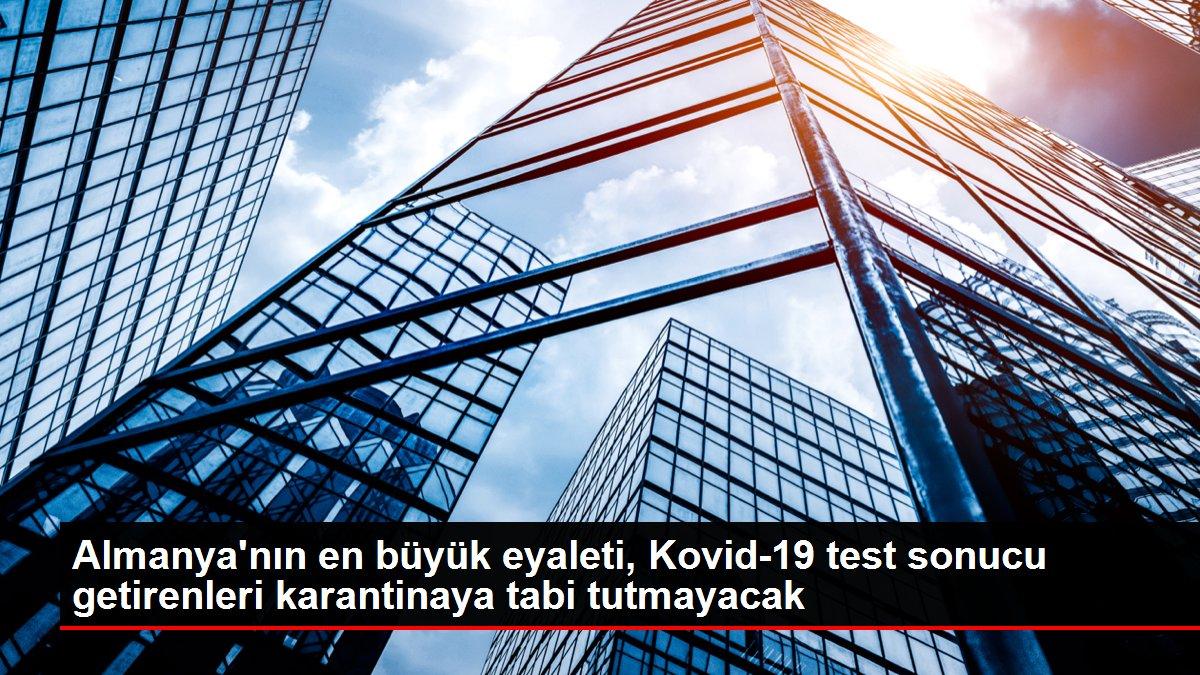 Almanya'nın en büyük eyaleti, Kovid-19 test sonucu getirenleri karantinaya tabi tutmayacak
