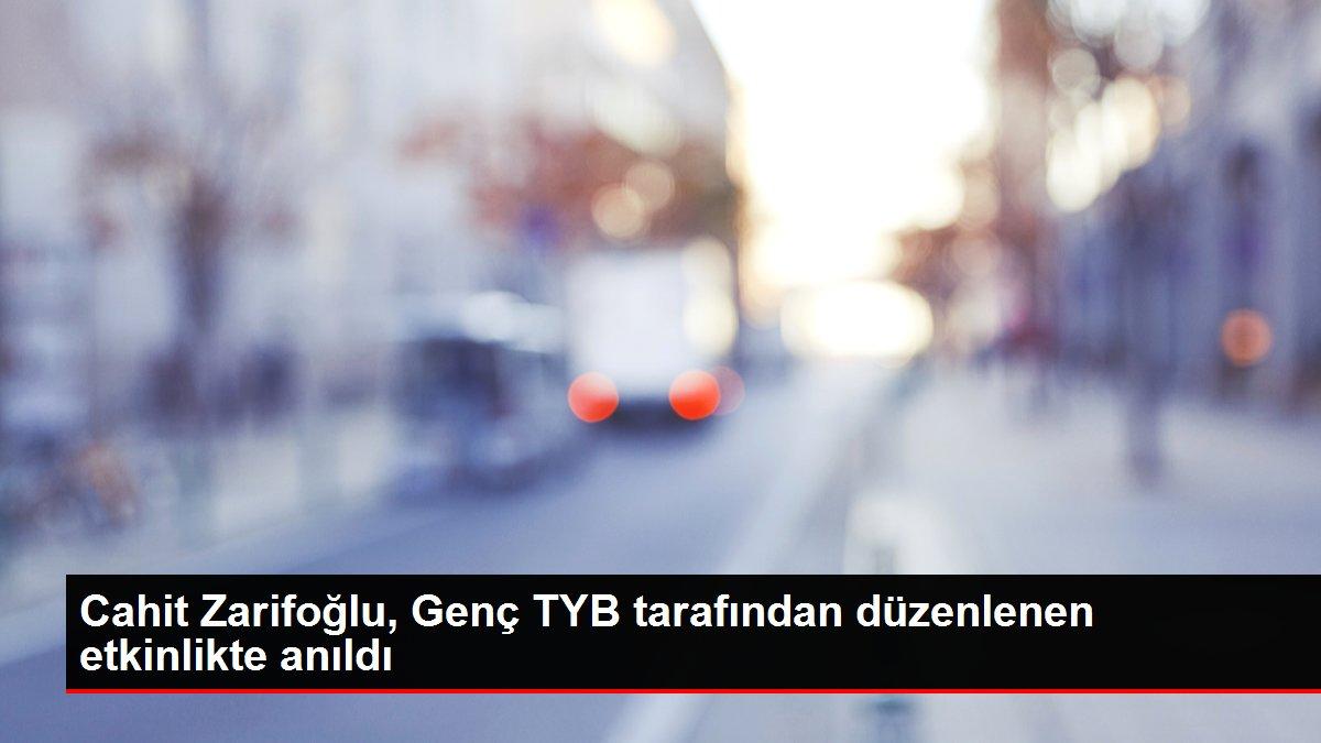 Cahit Zarifoğlu, Genç TYB tarafından düzenlenen etkinlikte anıldı