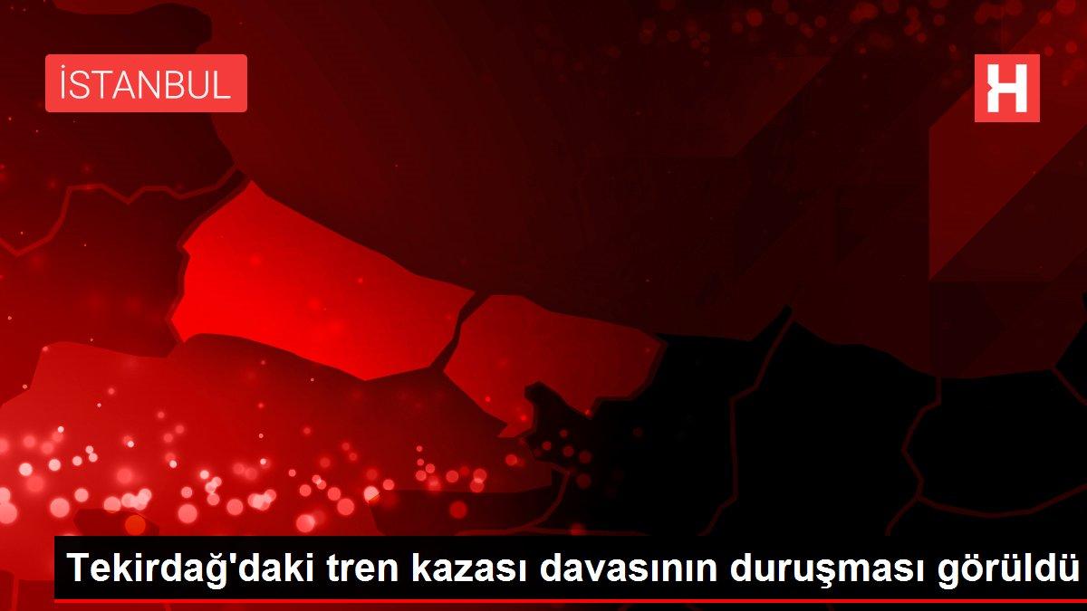 Tekirdağ'daki tren kazası davasının duruşması görüldü
