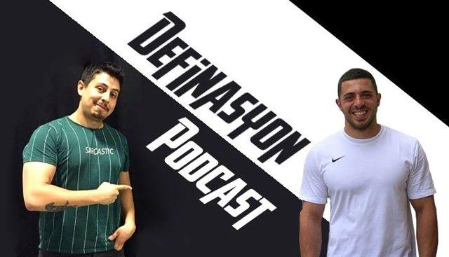 Türkiye'nin ilk fitness Podcast'i Definasyon yayında!