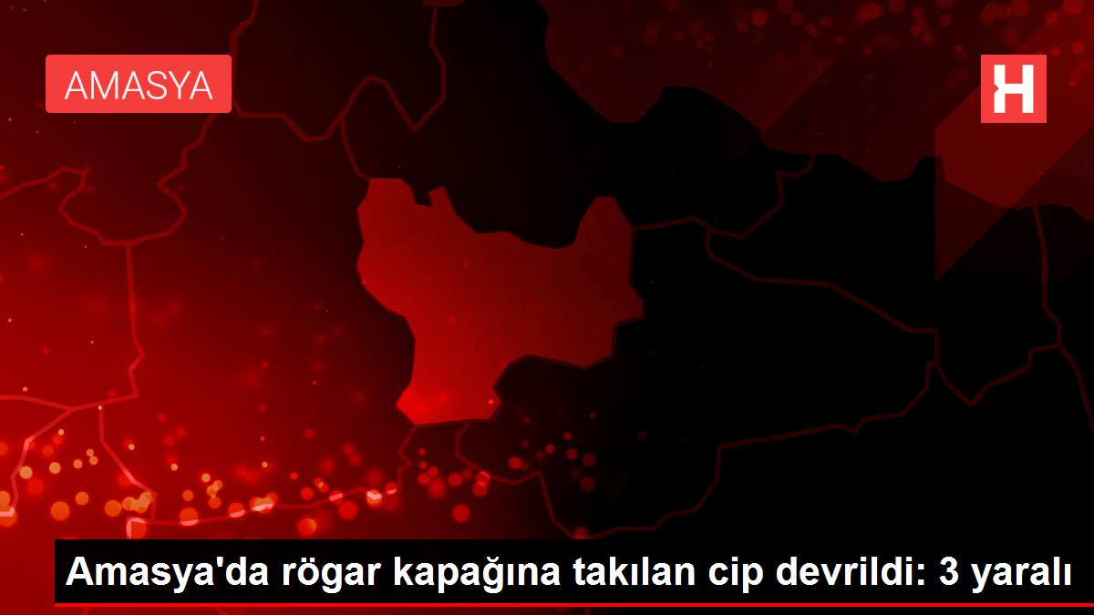 Amasya'da rögar kapağına takılan cip devrildi: 3 yaralı
