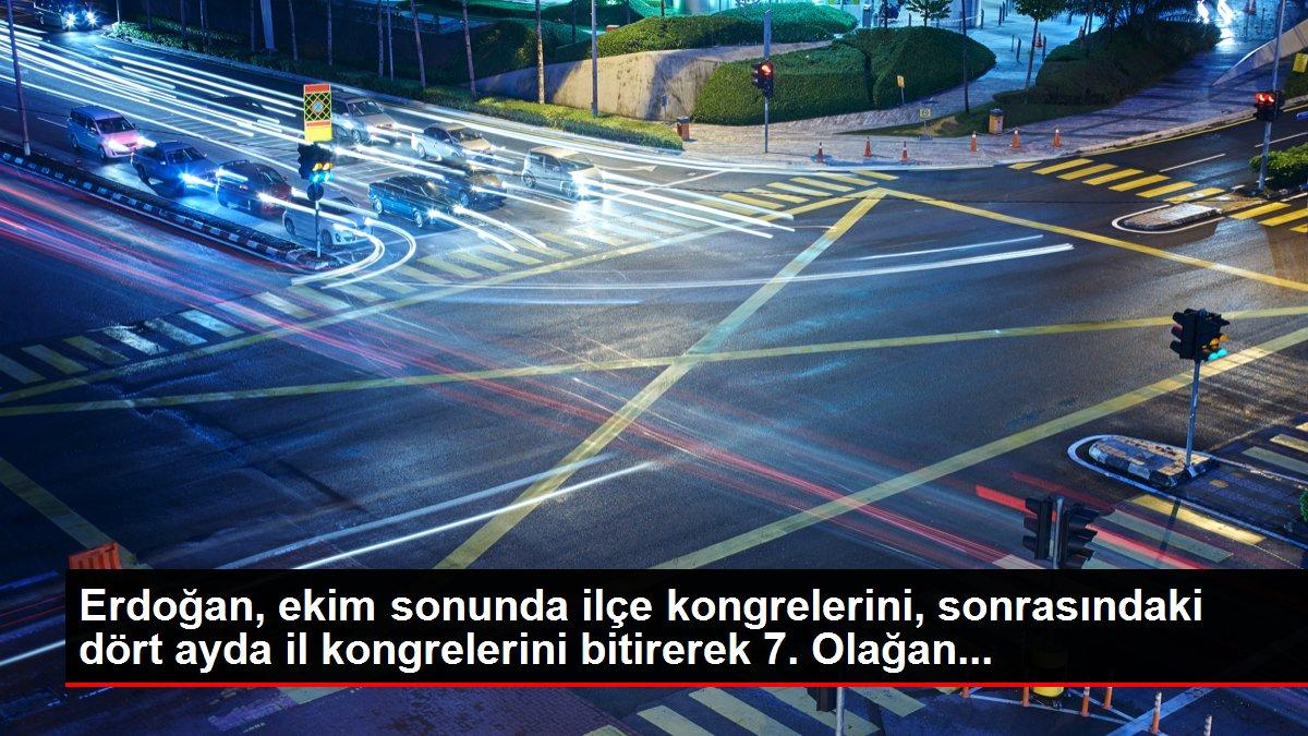 Son dakika haber | Erdoğan, ekim sonunda ilçe kongrelerini, sonrasındaki dört ayda il kongrelerini bitirerek 7. Olağan...