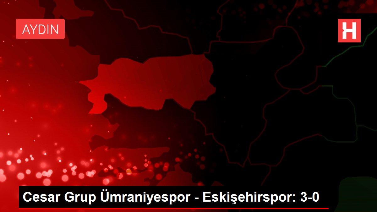 Cesar Grup Ümraniyespor -Eskişehirspor: 3-0