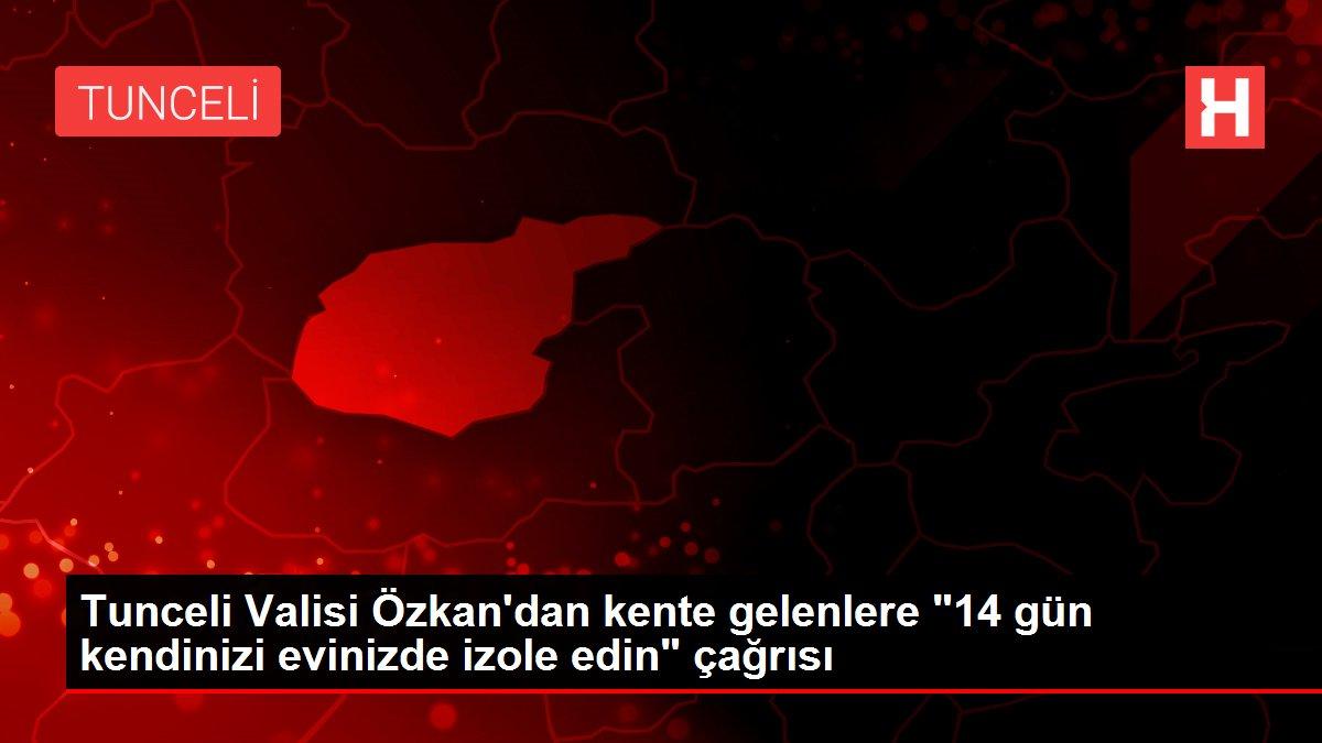 Tunceli Valisi Özkan'dan kente gelenlere