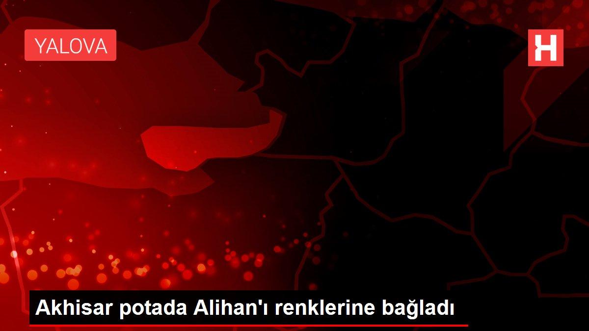 Akhisar potada Alihan'ı renklerine bağladı