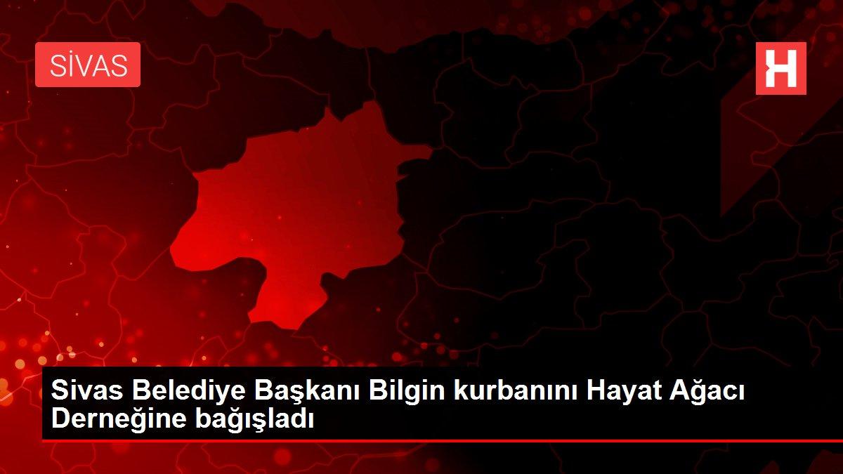 Sivas Belediye Başkanı Bilgin kurbanını Hayat Ağacı Derneğine bağışladı
