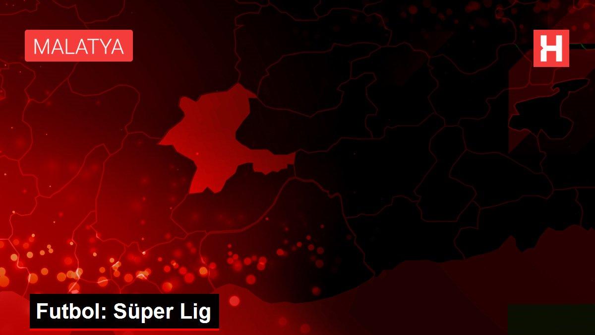 Son dakika haberleri! Futbol: Süper Lig
