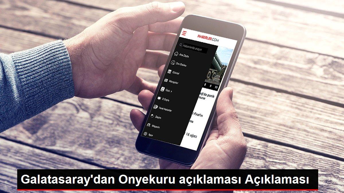 Galatasaray'dan Onyekuru açıklaması Açıklaması