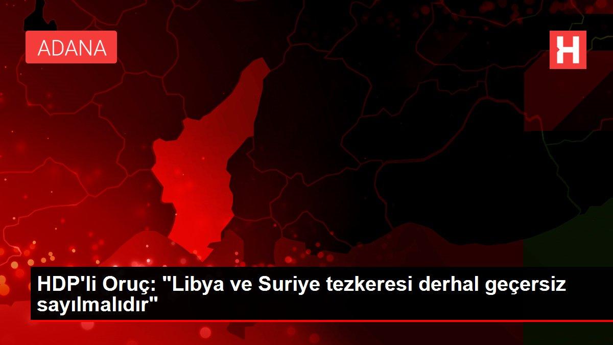 HDP'li Oruç:
