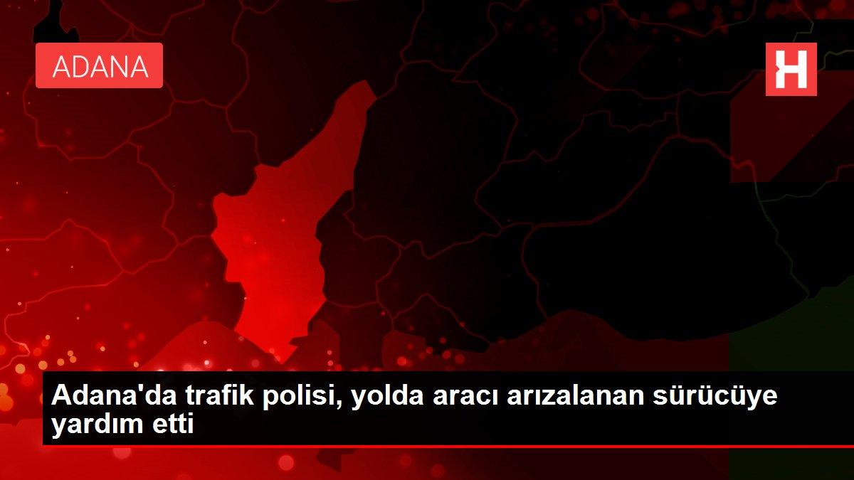 Adana'da trafik polisi, yolda aracı arızalanan sürücüye yardım etti