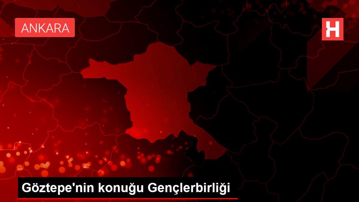 Göztepe'nin konuğu Gençlerbirliği