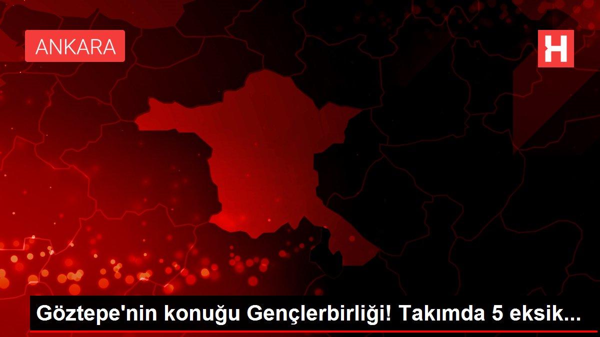 Göztepe'nin konuğu Gençlerbirliği! Takımda 5 eksik...