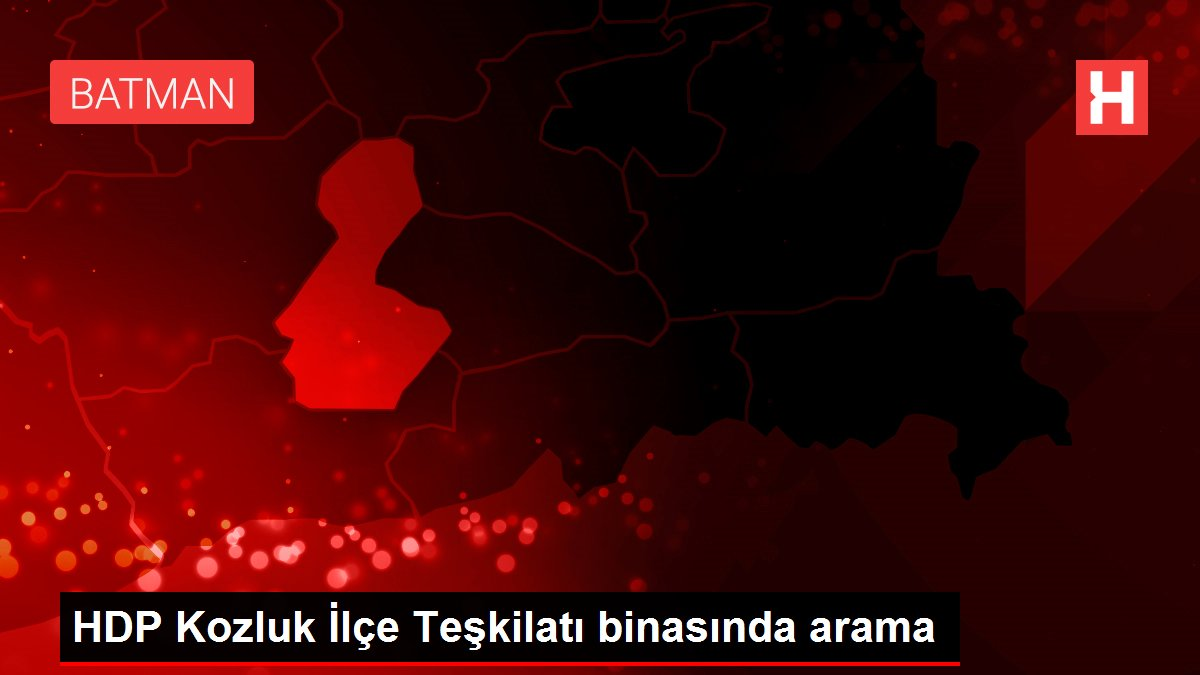 HDP Kozluk İlçe Teşkilatı binasında arama