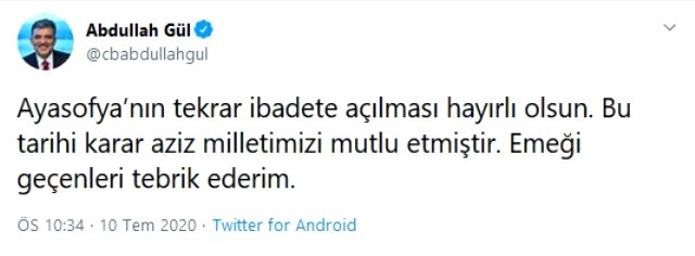 Son Dakika: 11. Cumhurbaşkanı Abdullah Gül'den Ayasofya kararına ilk yorum: Emeği geçenleri tebrik ederim