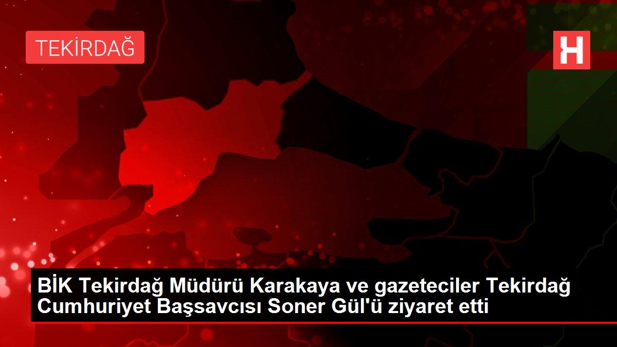 Son dakika haber   BİK Tekirdağ Müdürü Karakaya ve gazeteciler Tekirdağ Cumhuriyet Başsavcısı Soner Gül'ü ziyaret etti