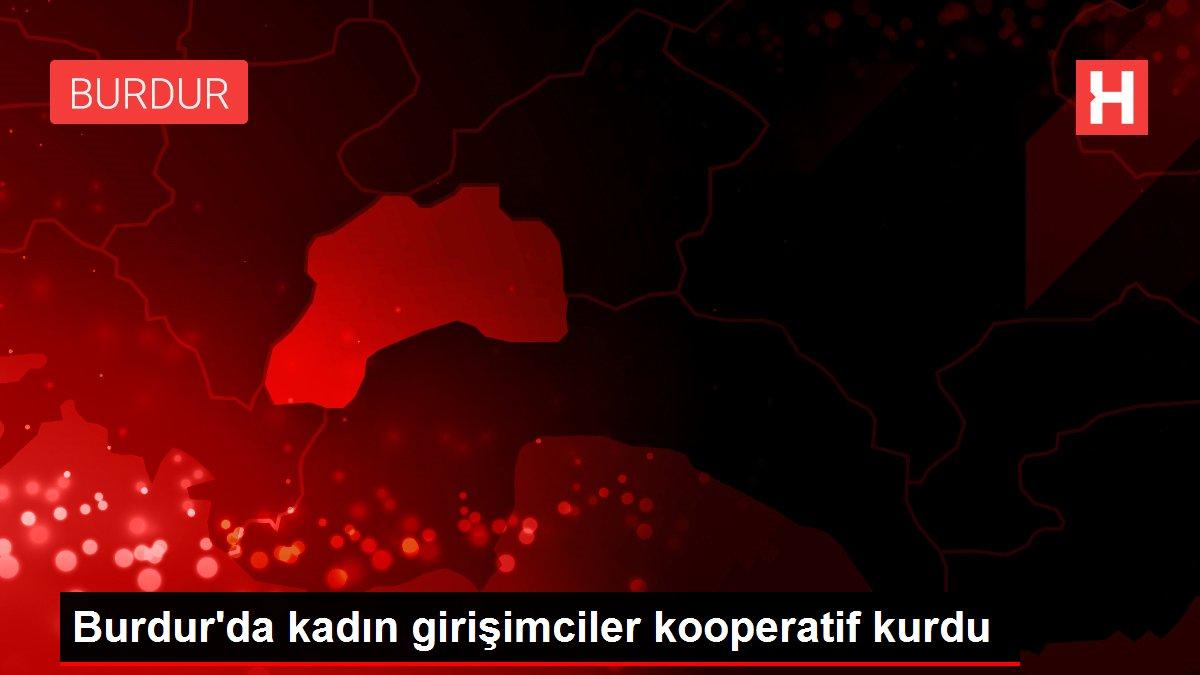 Burdur'da kadın girişimciler kooperatif kurdu
