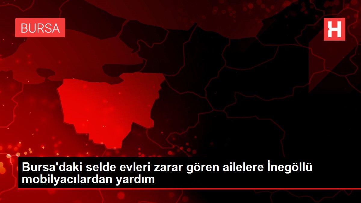 Bursa'daki selde evleri zarar gören ailelere İnegöllü mobilyacılardan yardım