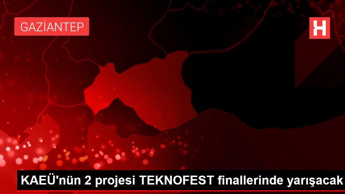 KAEÜ'nün 2 projesi TEKNOFEST finallerinde yarışacak