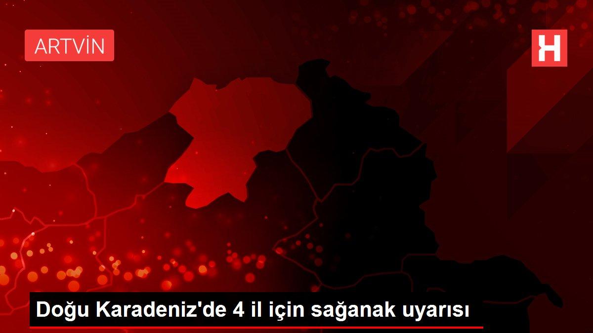 Doğu Karadeniz'de 4 il için sağanak uyarısı