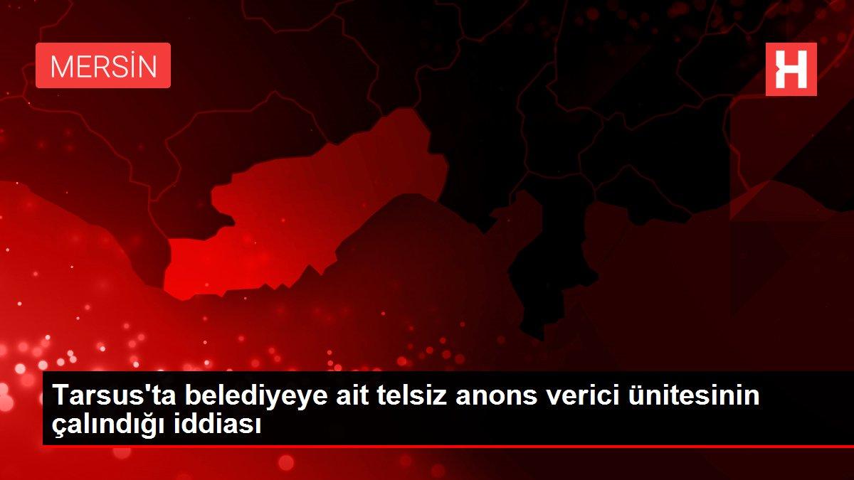 Tarsus'ta belediyeye ait telsiz anons verici ünitesinin çalındığı iddiası
