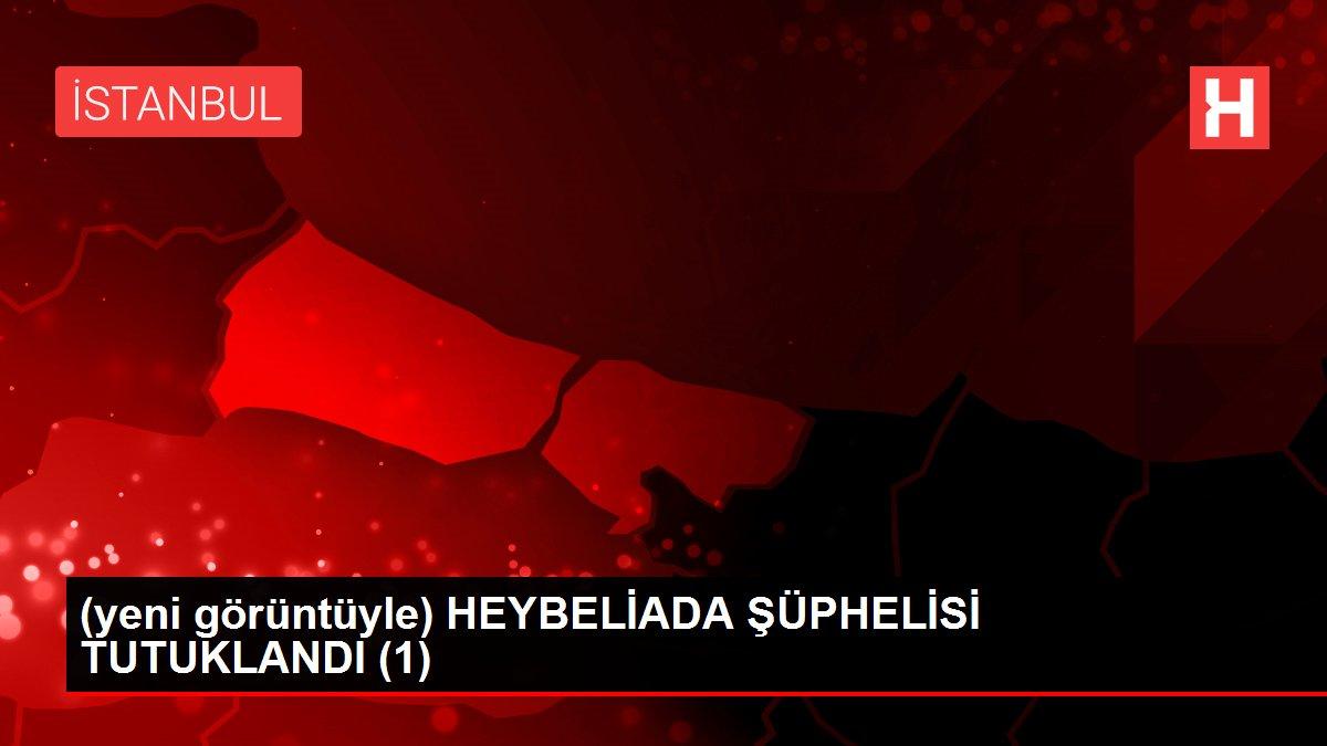 (yeni görüntüyle) HEYBELİADA ŞÜPHELİSİ TUTUKLANDI (1)