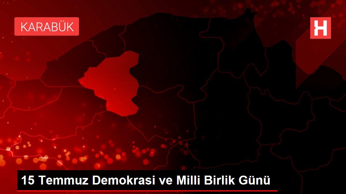 15 Temmuz Demokrasi ve Milli Birlik Günü