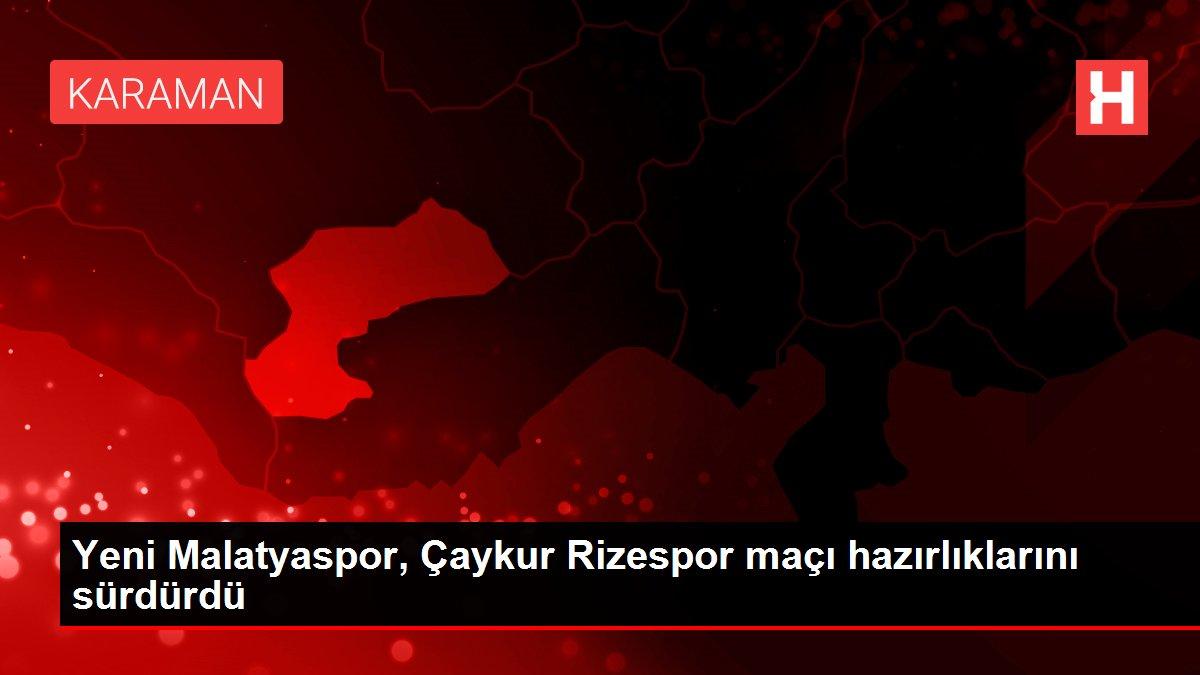 Yeni Malatyaspor, Çaykur Rizespor maçı hazırlıklarını sürdürdü
