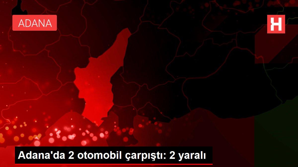 Adana'da 2 otomobil çarpıştı: 2 yaralı