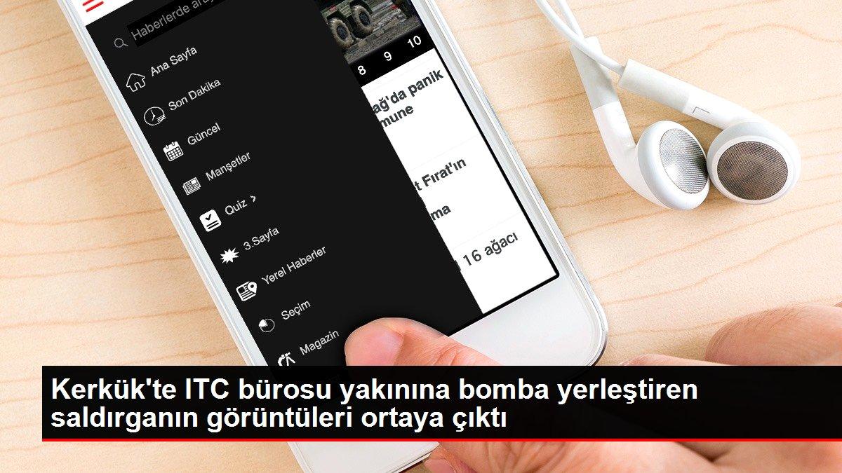 Kerkük'te ITC bürosu yakınına bomba yerleştiren saldırganın görüntüleri ortaya çıktı