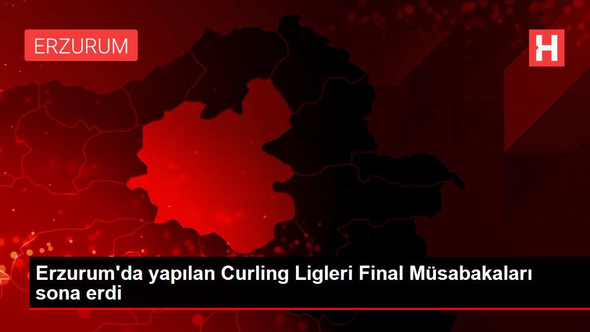 Erzurum'da yapılan Curling Ligleri Final Müsabakaları sona erdi