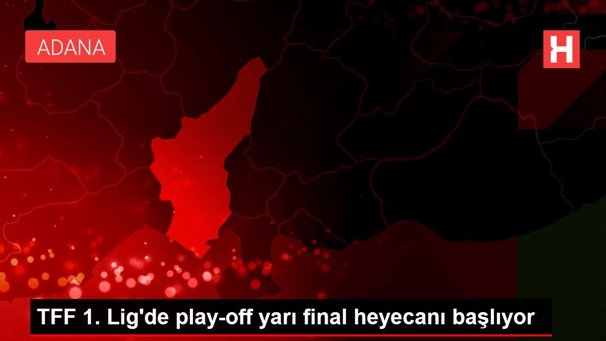 TFF 1. Lig'de play-off yarı final heyecanı başlıyor