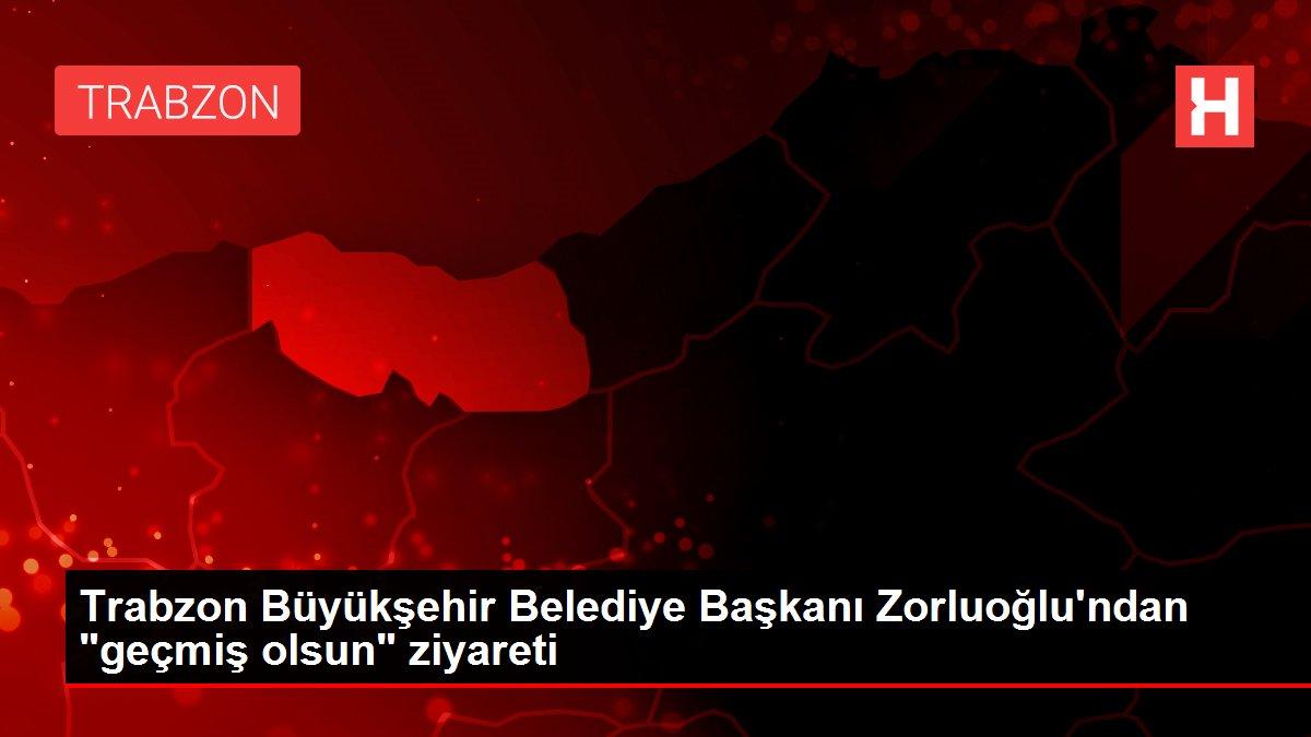 Trabzon Büyükşehir Belediye Başkanı Zorluoğlu'ndan
