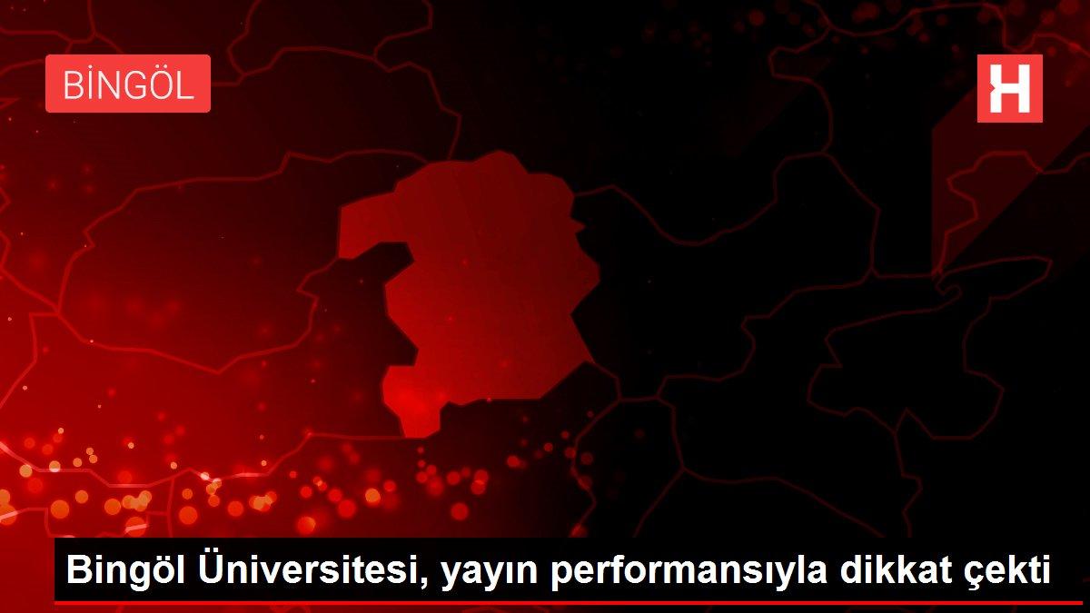 Bingöl Üniversitesi, yayın performansıyla dikkat çekti