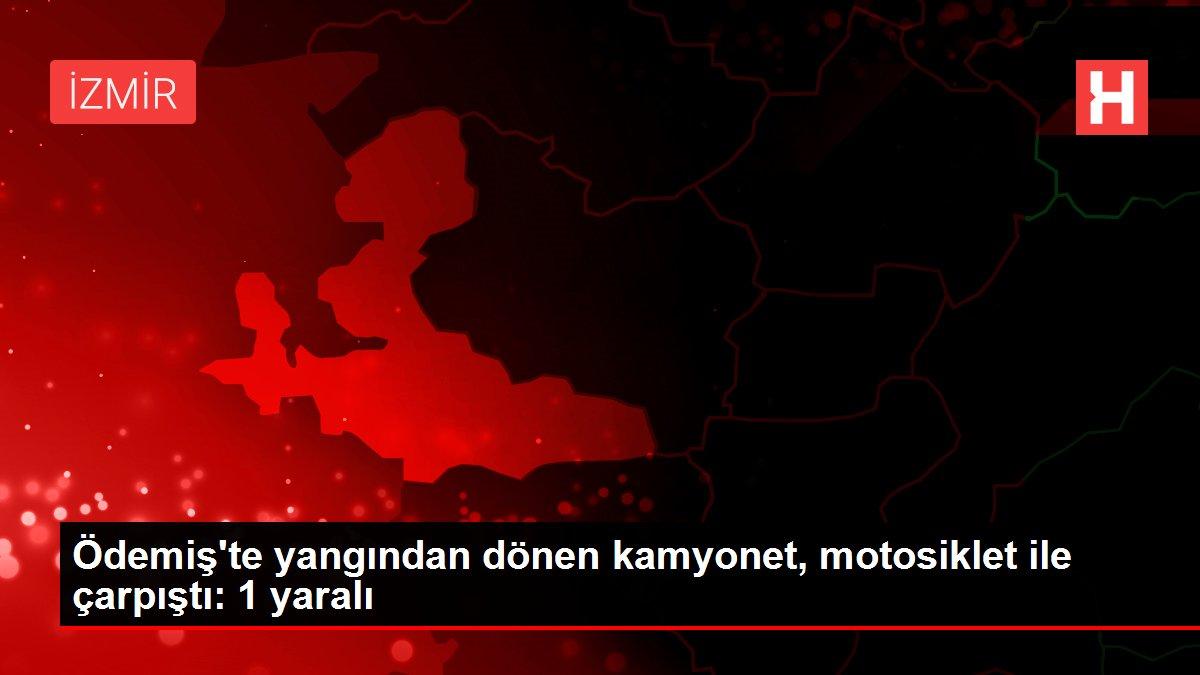 Ödemiş'te yangından dönen kamyonet, motosiklet ile çarpıştı: 1 yaralı