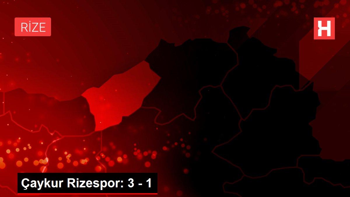 Çaykur Rizespor: 3 - 1