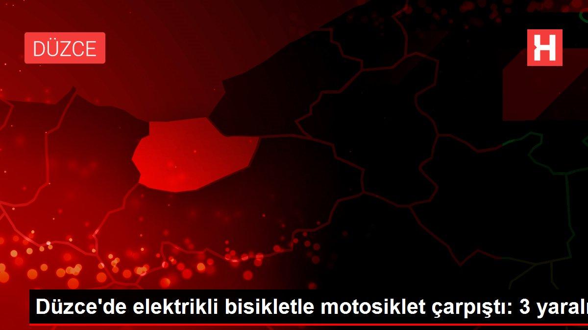 Düzce'de elektrikli bisikletle motosiklet çarpıştı: 3 yaralı
