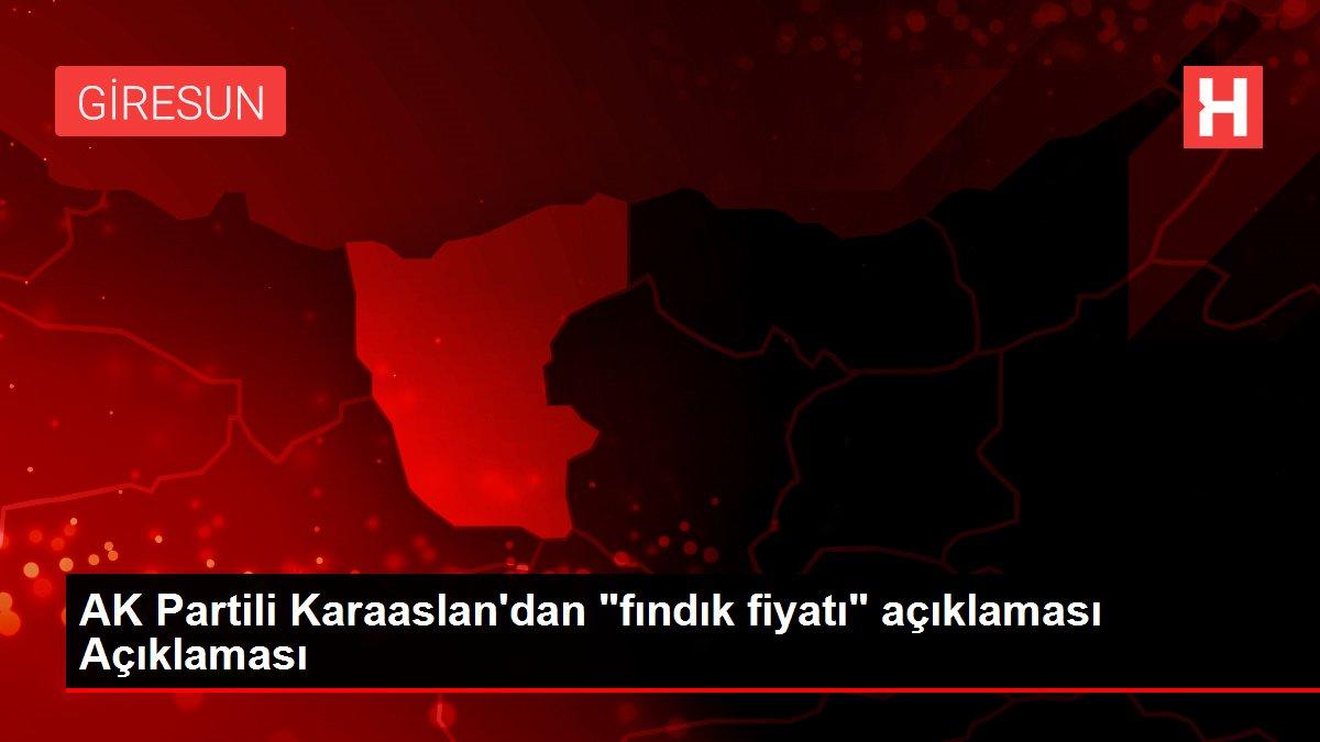 AK Partili Karaaslan'dan