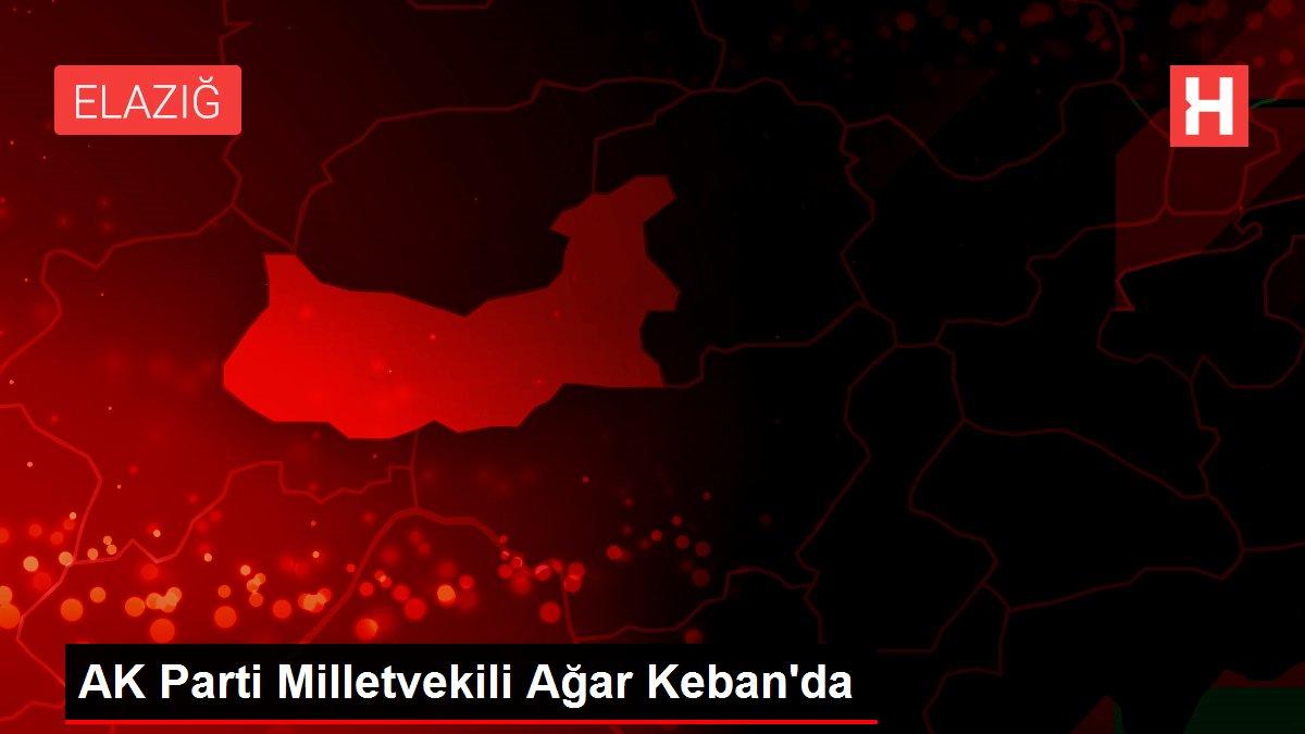 AK Parti Milletvekili Ağar Keban'da