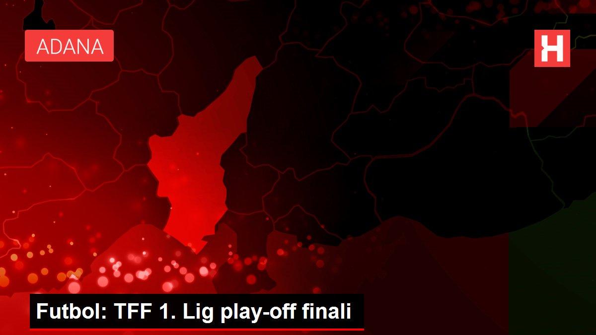 Futbol: TFF 1. Lig play-off finali