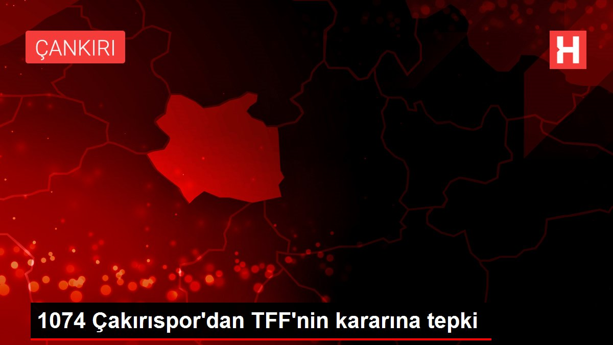 Son dakika... 1074 Çakırıspor'dan TFF'nin kararına tepki
