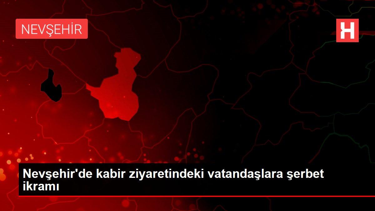 Son dakika haber! Nevşehir'de kabir ziyaretindeki vatandaşlara şerbet ikramı