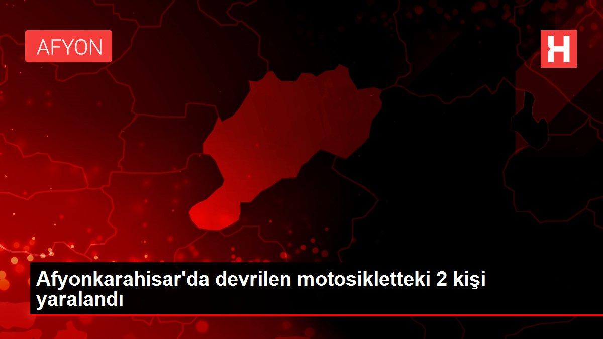 Son dakika haberleri | Afyonkarahisar'da devrilen motosikletteki 2 kişi yaralandı