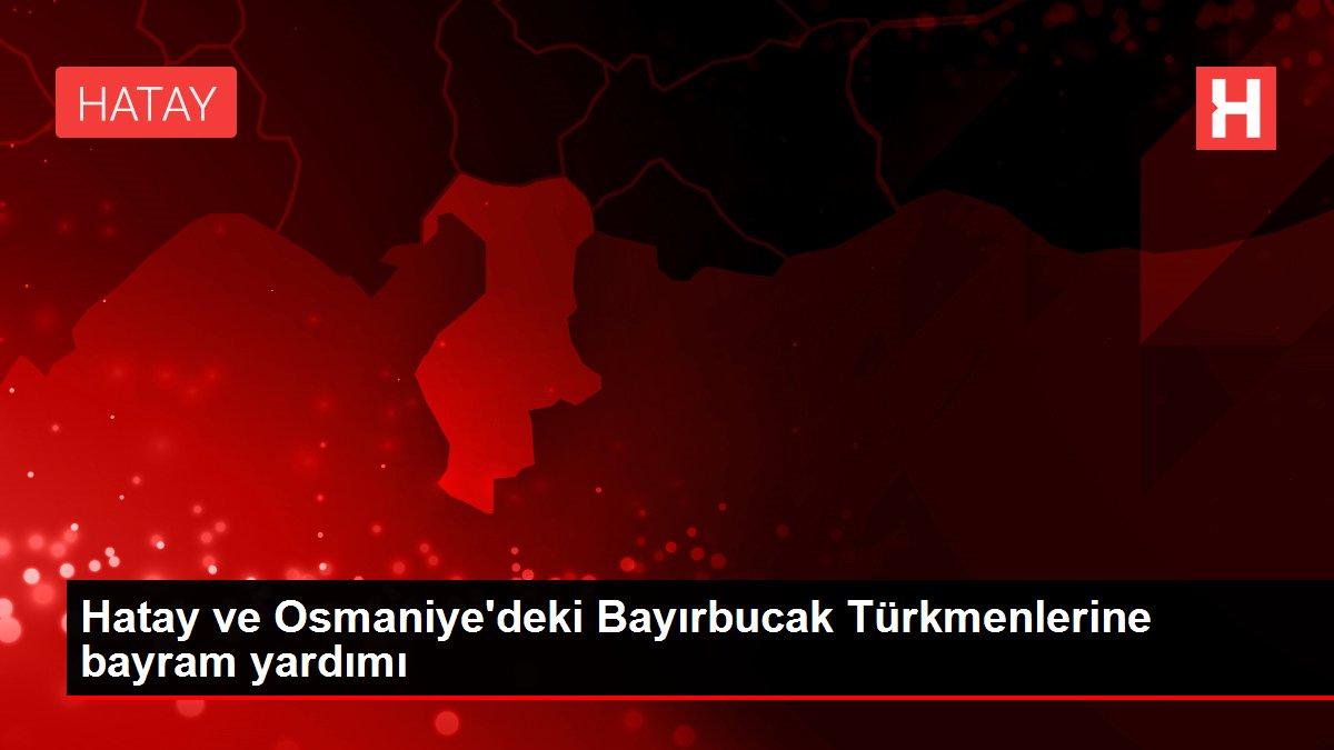 Hatay ve Osmaniye'deki Bayırbucak Türkmenlerine bayram yardımı