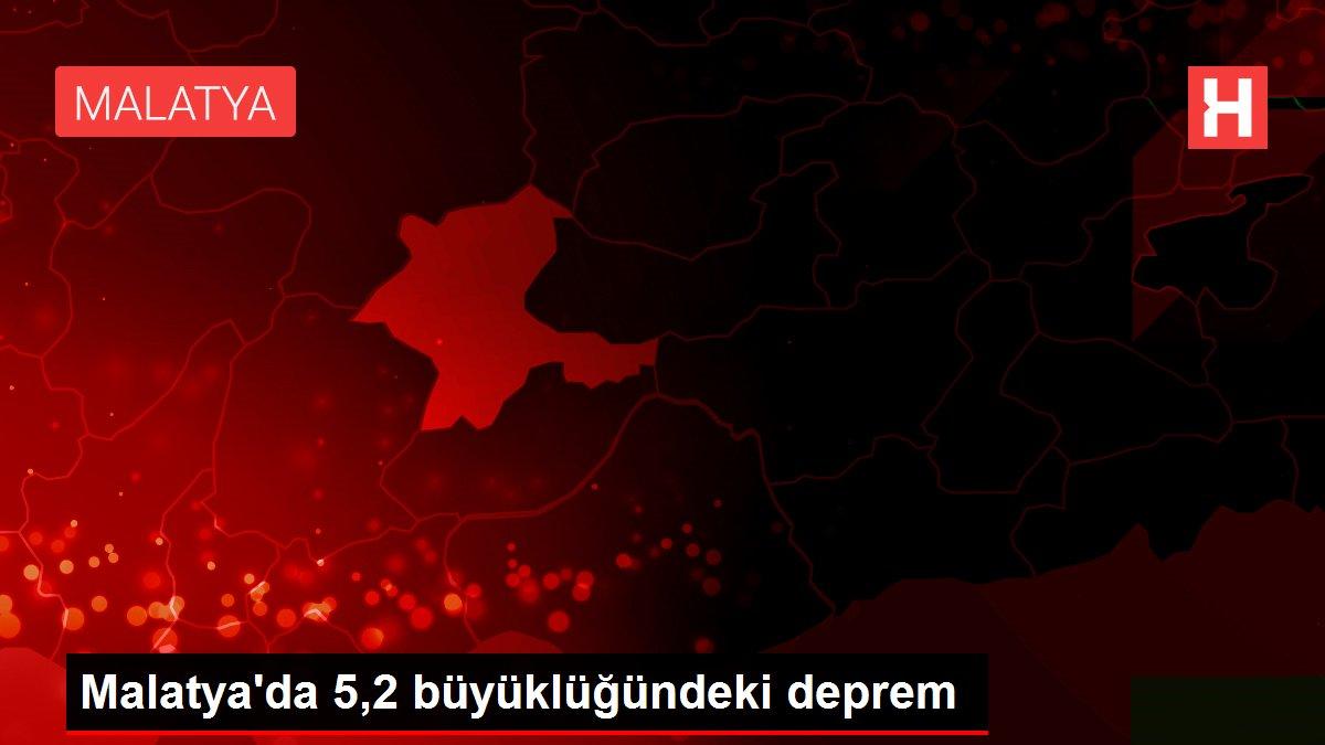 Malatya'da 5,2 büyüklüğündeki deprem