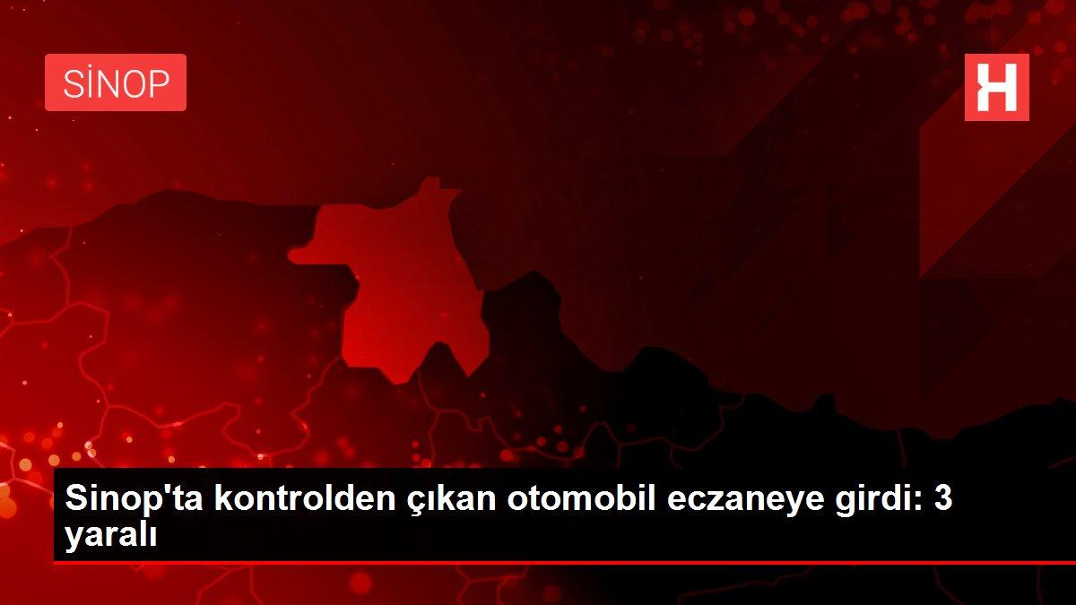Sinop'ta kontrolden çıkan otomobil eczaneye girdi: 3 yaralı