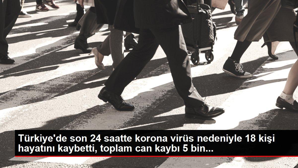 Türkiye'de son 24 saatte korona virüs nedeniyle 18 kişi hayatını kaybetti, toplam can kaybı 5 bin...