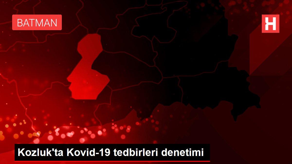 Kozluk'ta Kovid-19 tedbirleri denetimi