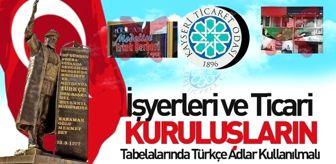 Karamanoğlu Mehmet Bey: KTO Başkanı Gülsoy: 'İşyerleri ve ticari kuruluşların tabelalarında Türkçe adlar kullanılmalı'