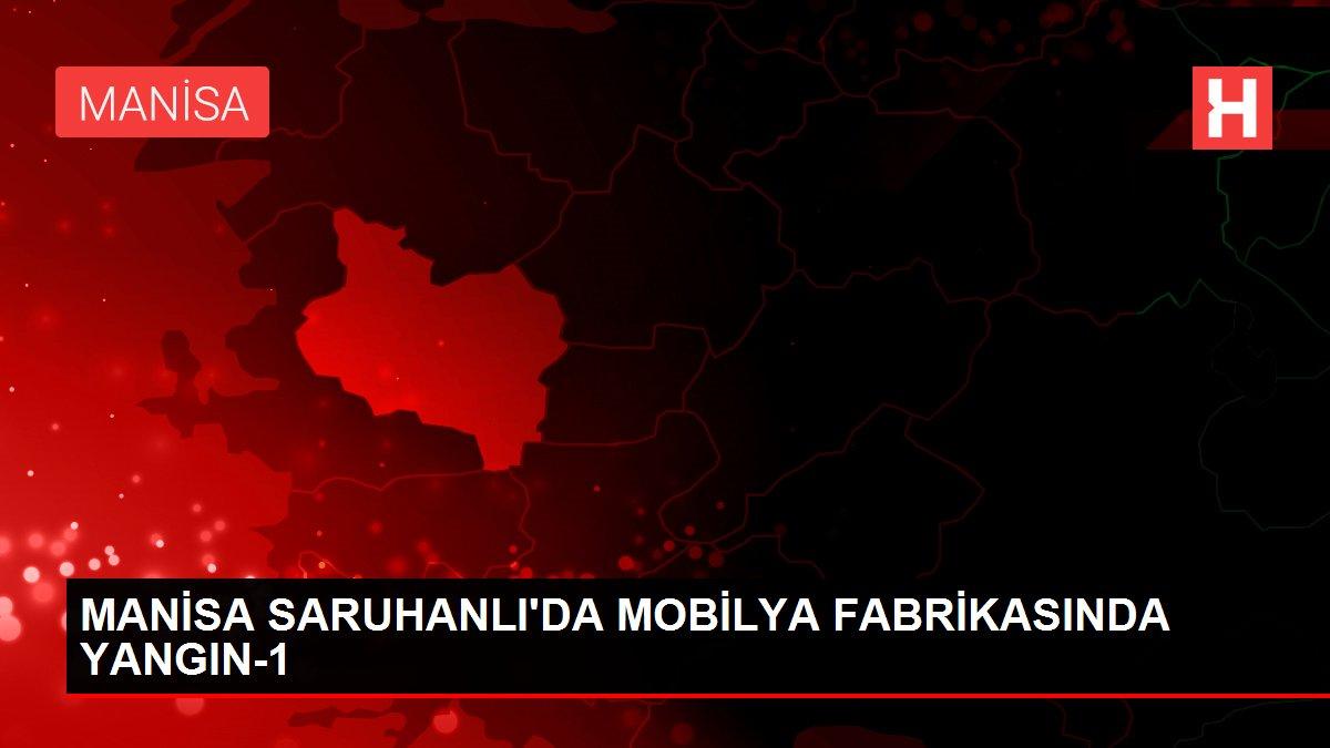 MANİSA SARUHANLI'DA MOBİLYA FABRİKASINDA YANGIN-1