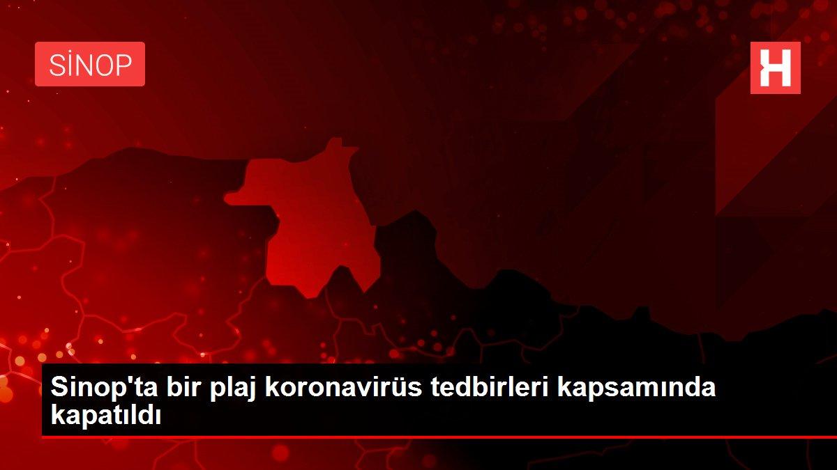 Sinop'ta bir plaj koronavirüs tedbirleri kapsamında kapatıldı